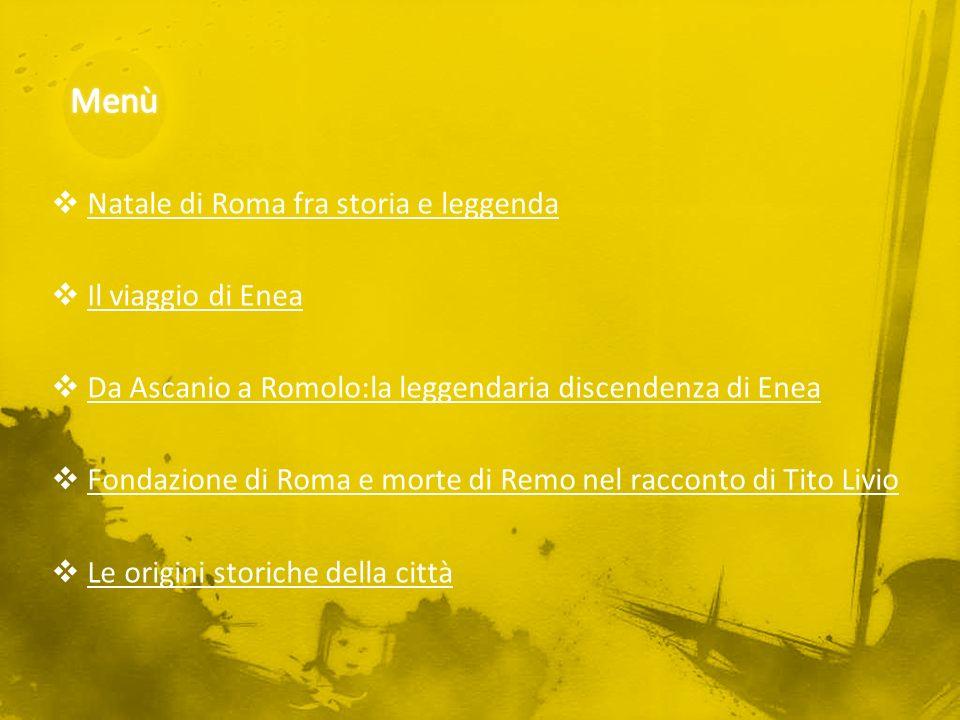 Menù Natale di Roma fra storia e leggenda Il viaggio di Enea