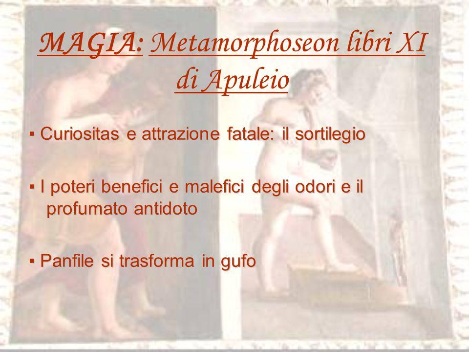 MAGIA: Metamorphoseon libri XI di Apuleio