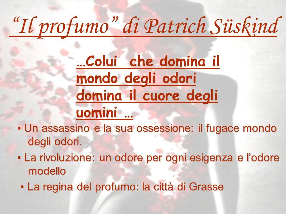 Il profumo di Patrich Süskind