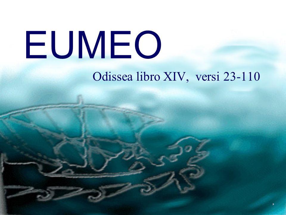 Odissea libro XIV, versi 23-110