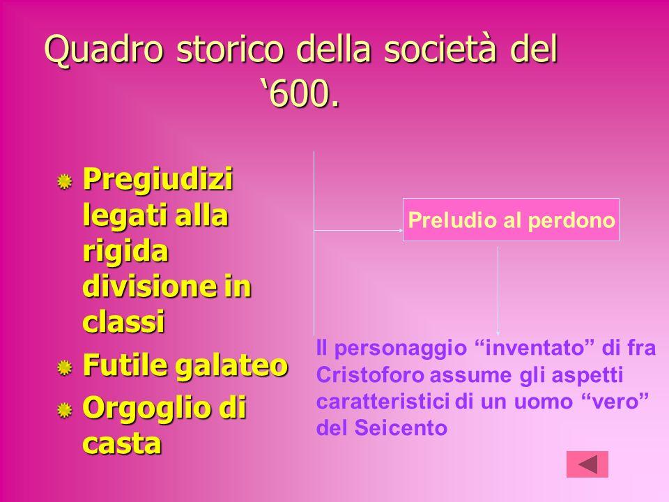 Quadro storico della società del '600.