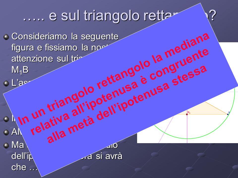 ….. e sul triangolo rettangolo
