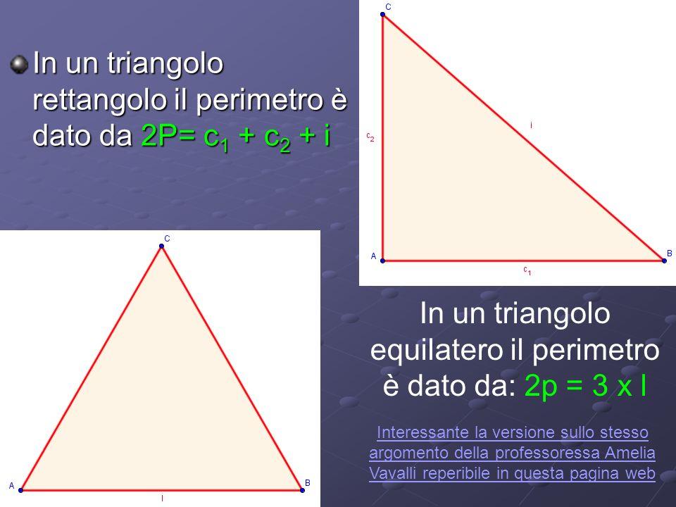 In un triangolo equilatero il perimetro è dato da: 2p = 3 x l