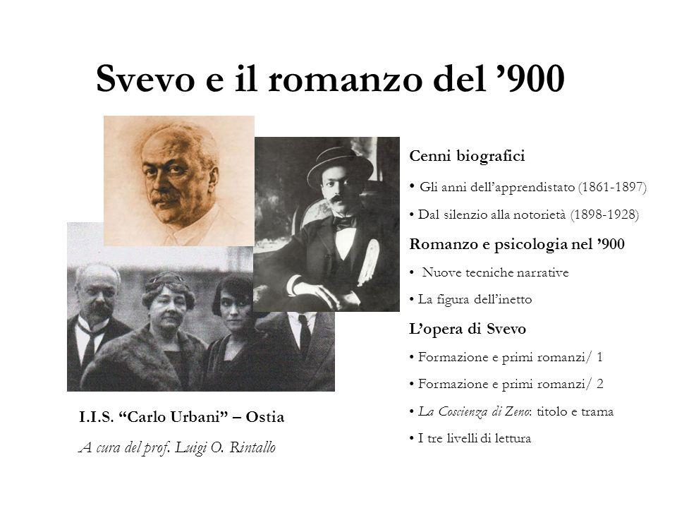 Svevo e il romanzo del '900 Cenni biografici
