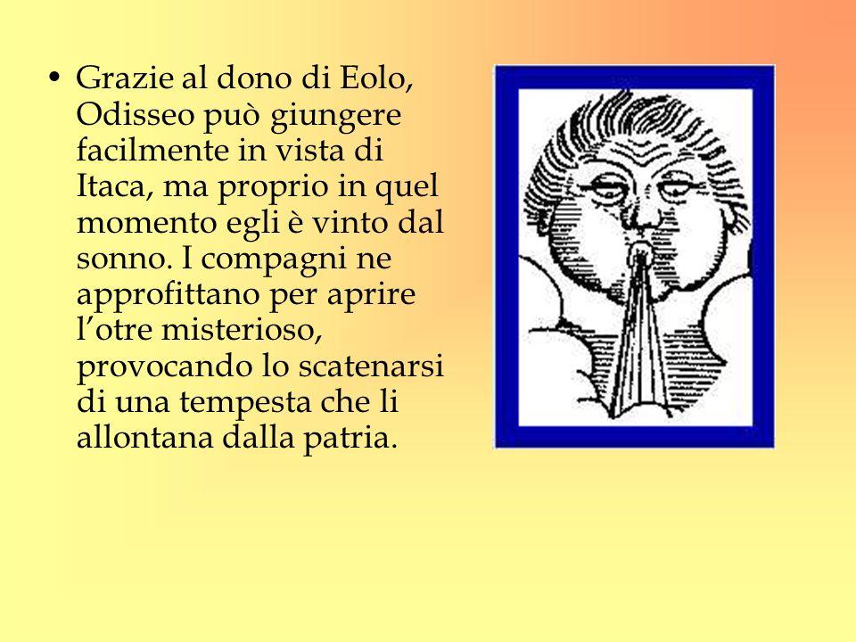 Grazie al dono di Eolo, Odisseo può giungere facilmente in vista di Itaca, ma proprio in quel momento egli è vinto dal sonno.