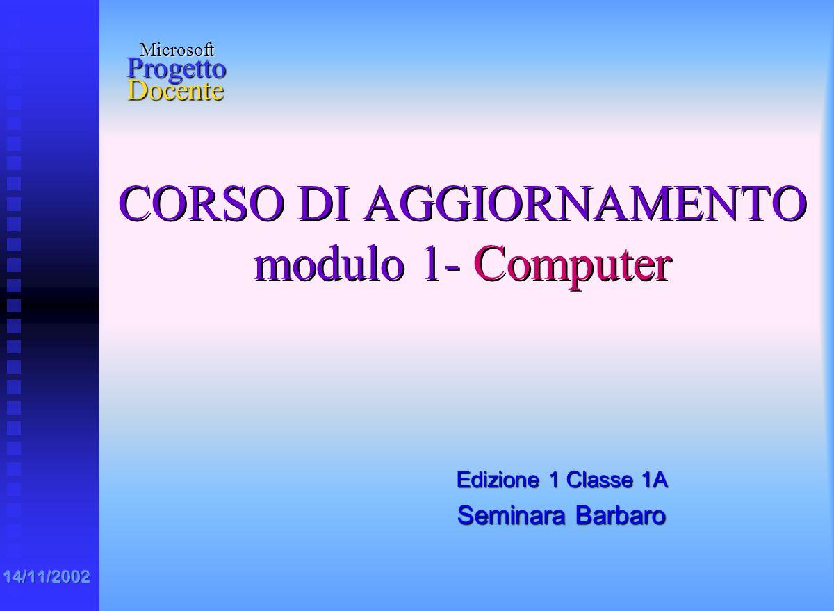 CORSO DI AGGIORNAMENTO modulo 1- Computer