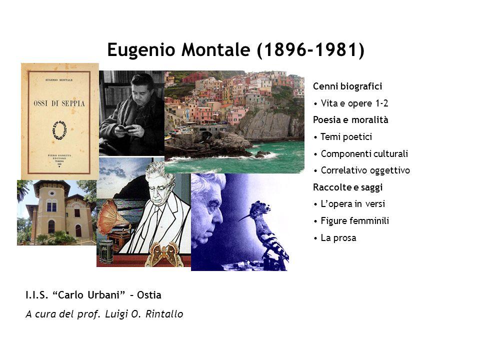 Eugenio Montale (1896-1981) I.I.S. Carlo Urbani – Ostia