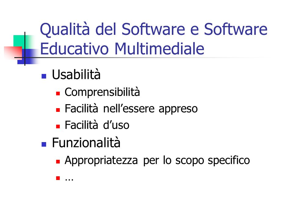 Qualità del Software e Software Educativo Multimediale