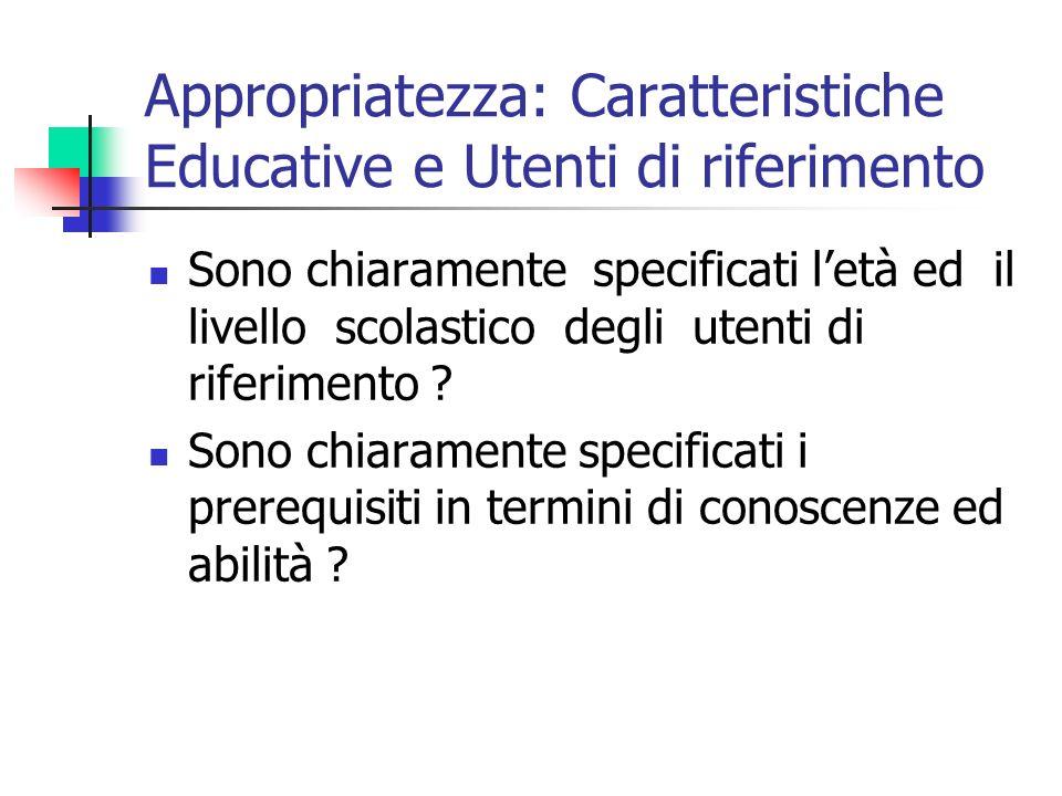 Appropriatezza: Caratteristiche Educative e Utenti di riferimento