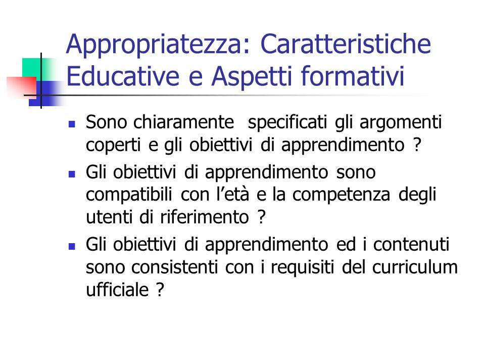 Appropriatezza: Caratteristiche Educative e Aspetti formativi