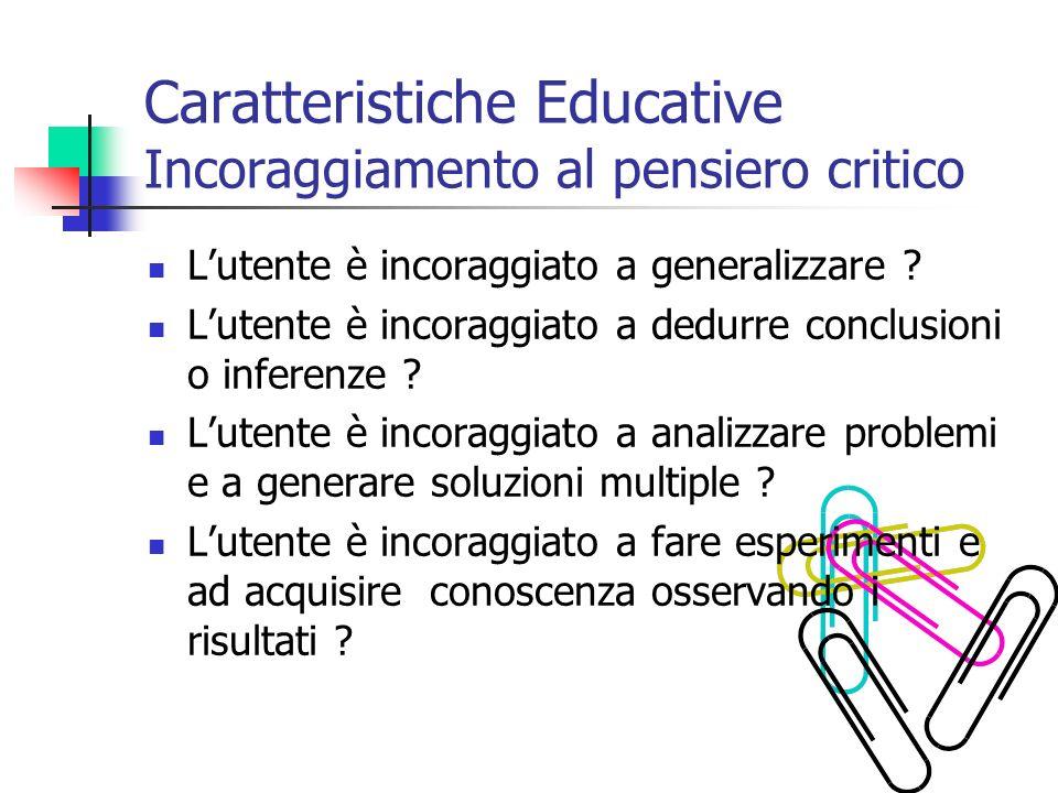Caratteristiche Educative Incoraggiamento al pensiero critico