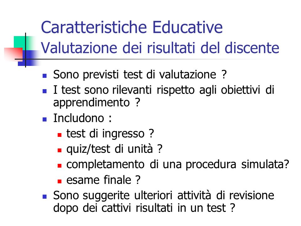 Caratteristiche Educative Valutazione dei risultati del discente