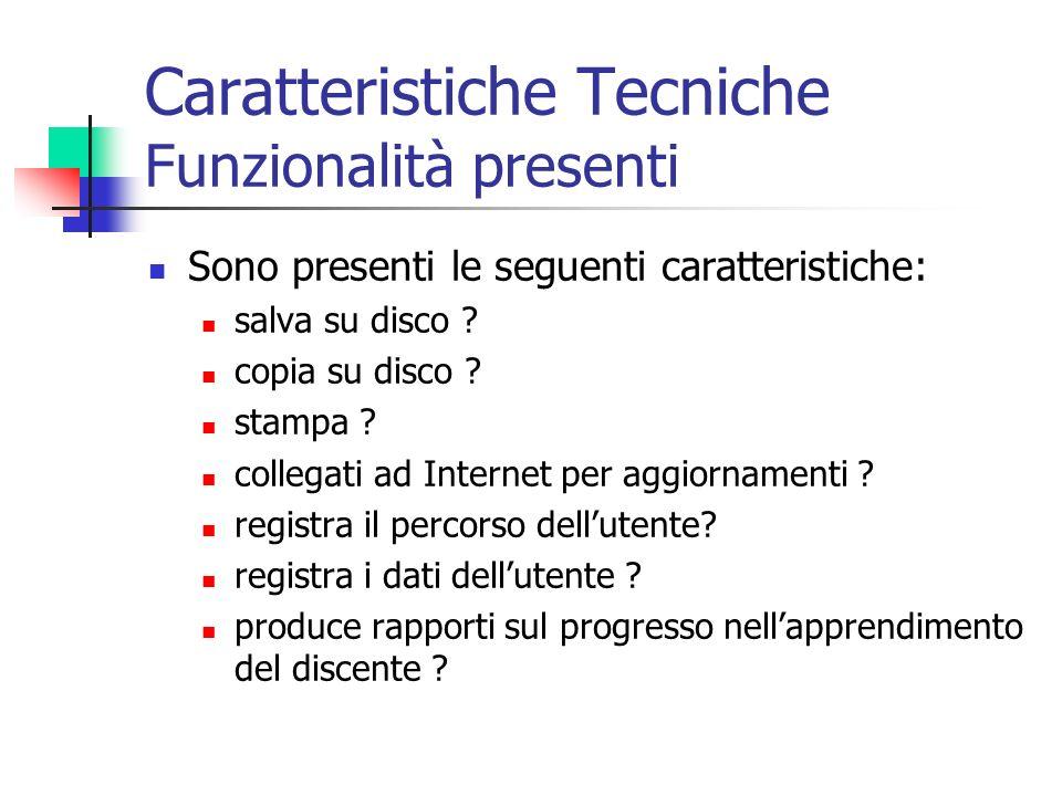 Caratteristiche Tecniche Funzionalità presenti