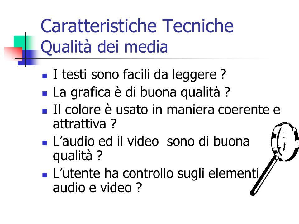 Caratteristiche Tecniche Qualità dei media