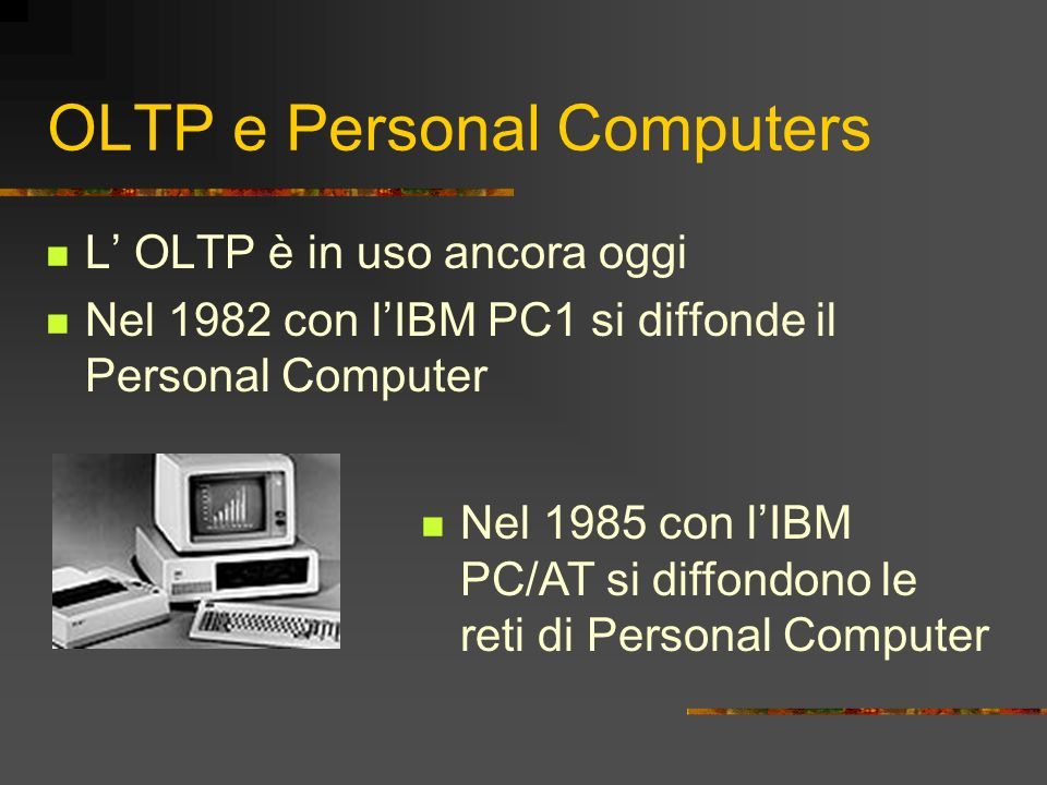OLTP e Personal Computers