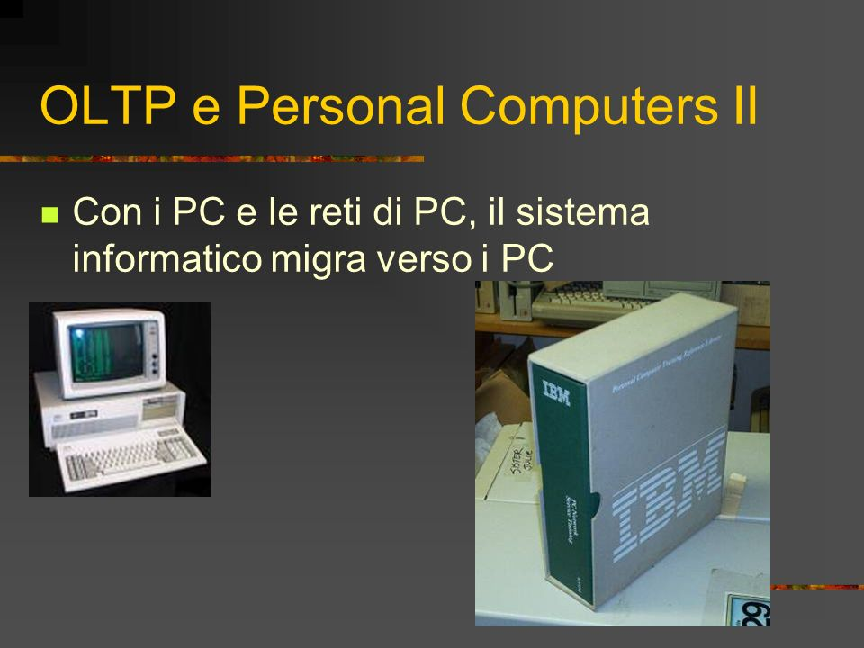 OLTP e Personal Computers II