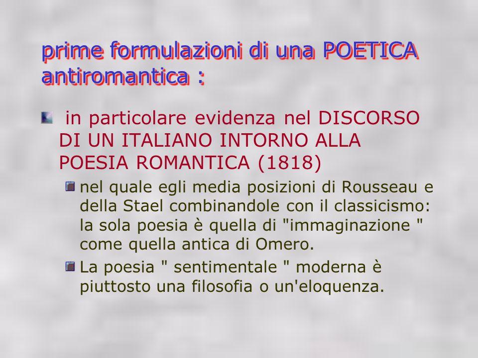 prime formulazioni di una POETICA antiromantica :