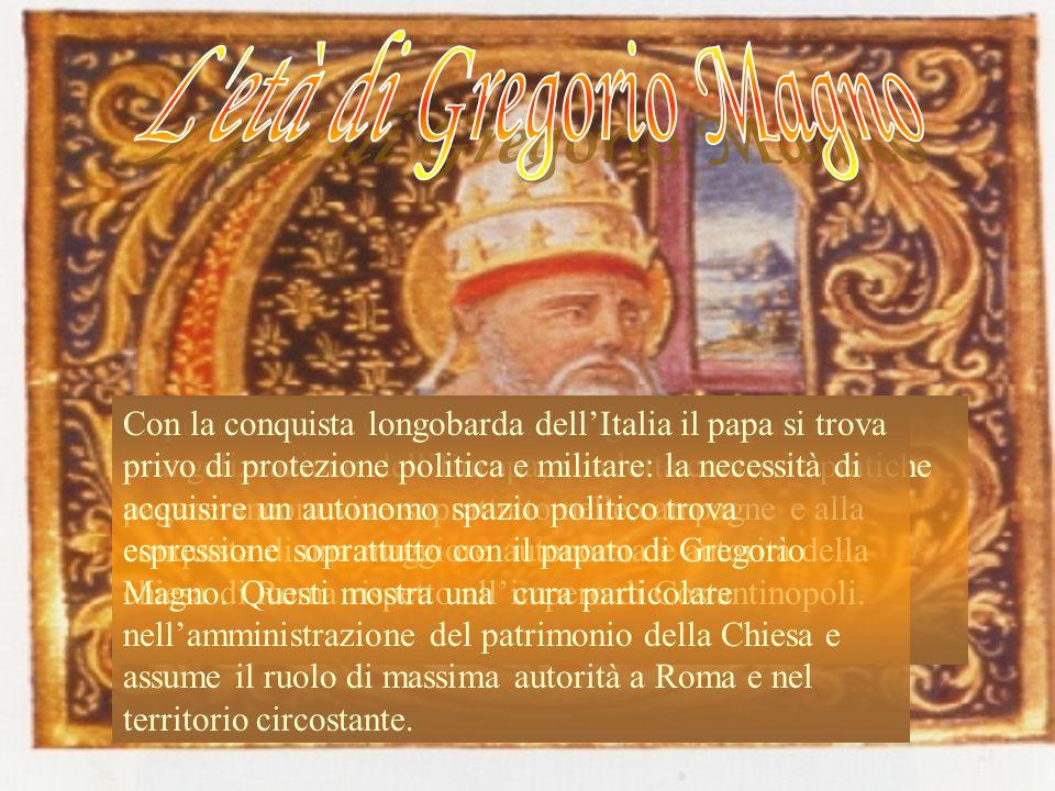 L età di Gregorio Magno