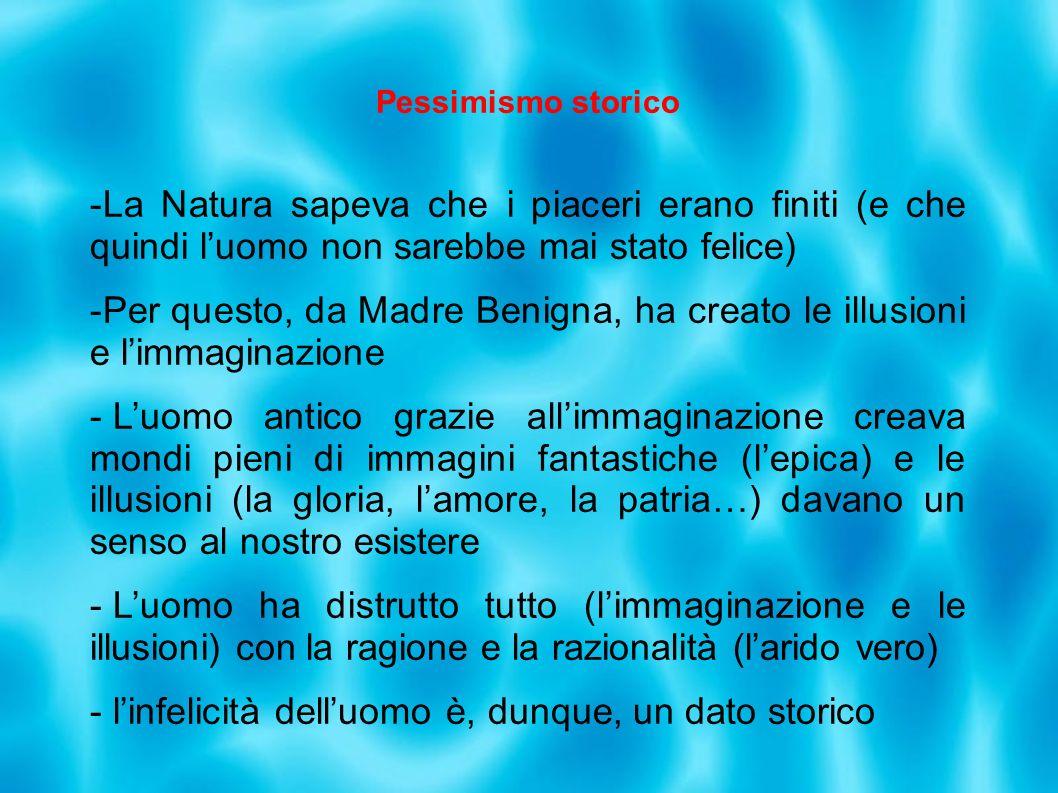 Per questo, da Madre Benigna, ha creato le illusioni e l'immaginazione