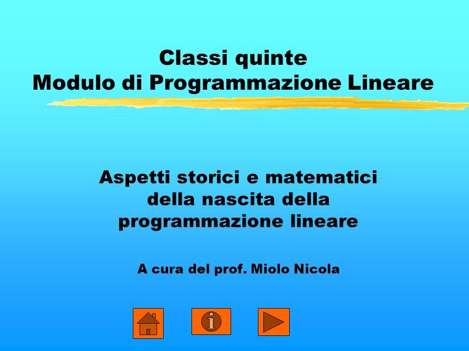 Classi quinte Modulo di Programmazione Lineare