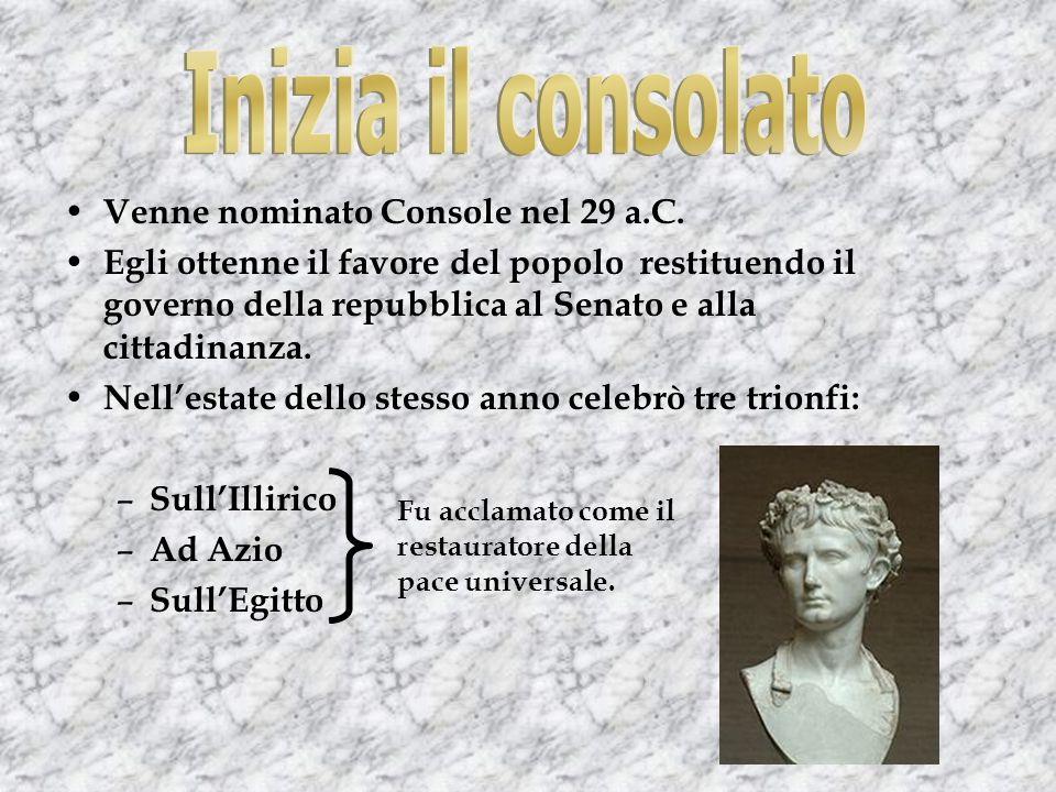Inizia il consolato Venne nominato Console nel 29 a.C.