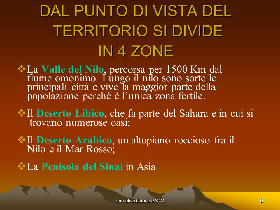 DAL PUNTO DI VISTA DEL TERRITORIO SI DIVIDE IN 4 ZONE