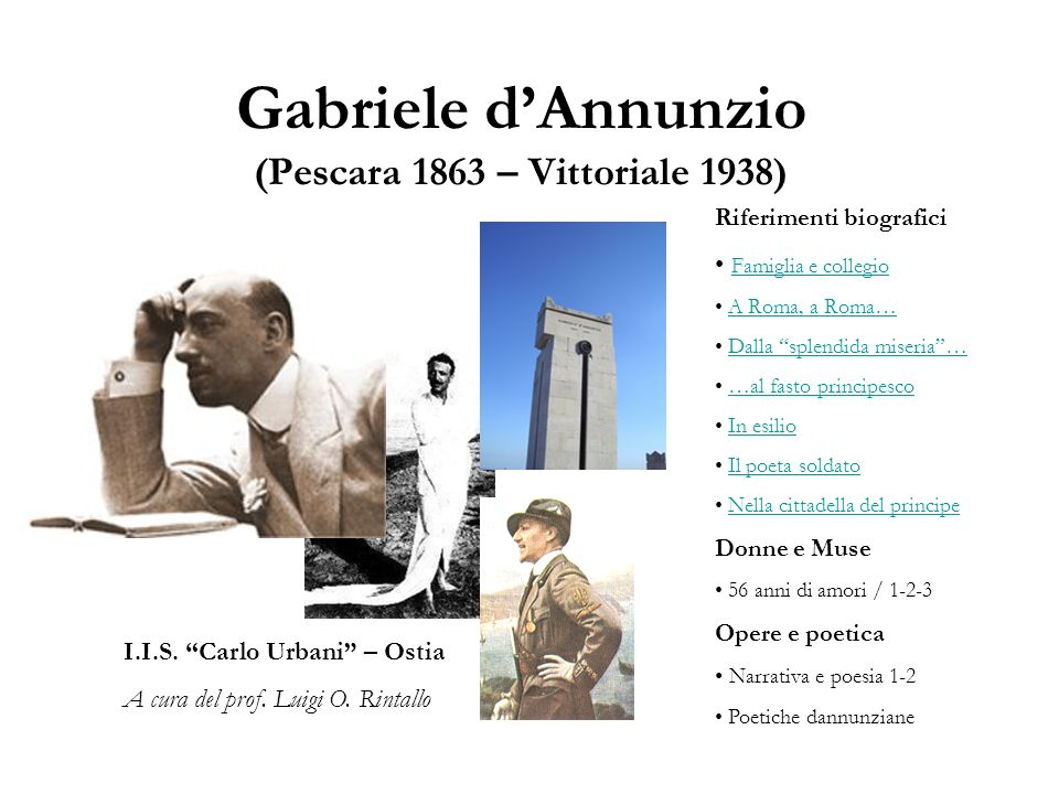 Gabriele d'Annunzio (Pescara 1863 – Vittoriale 1938)