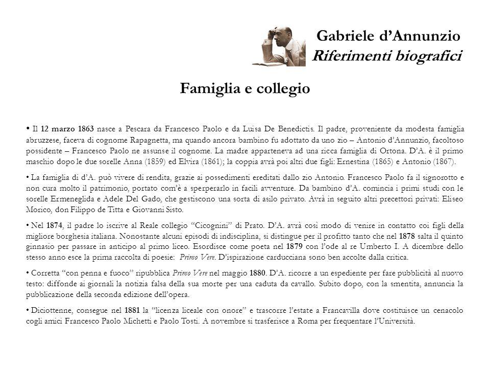 Gabriele d'Annunzio Riferimenti biografici