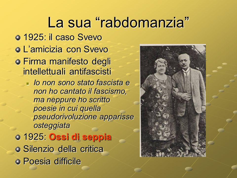 La sua rabdomanzia 1925: il caso Svevo L'amicizia con Svevo