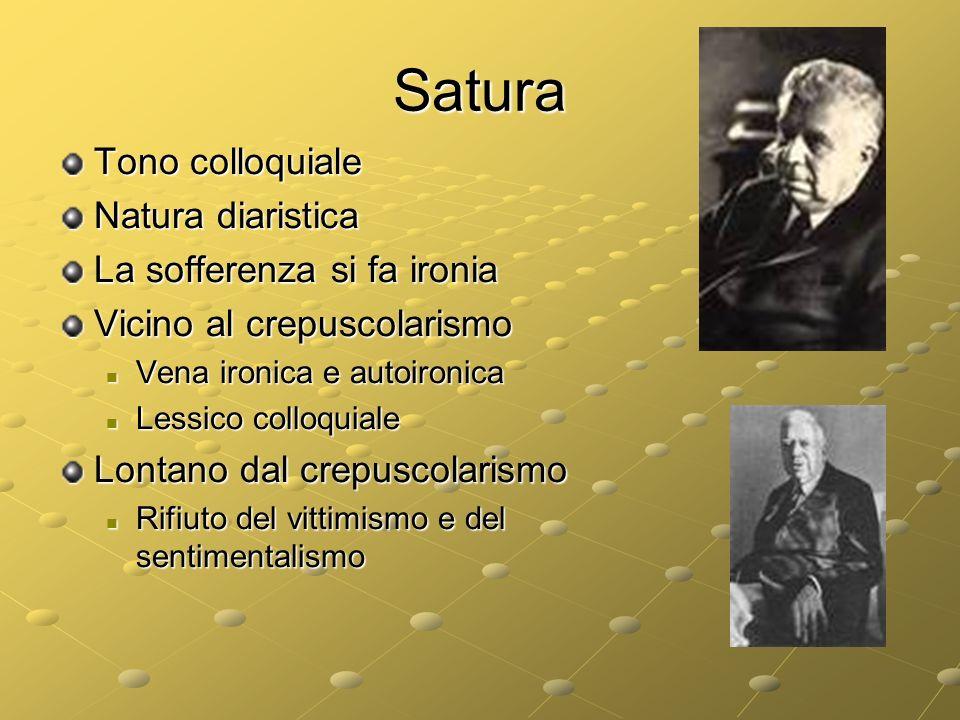 Satura Tono colloquiale Natura diaristica La sofferenza si fa ironia