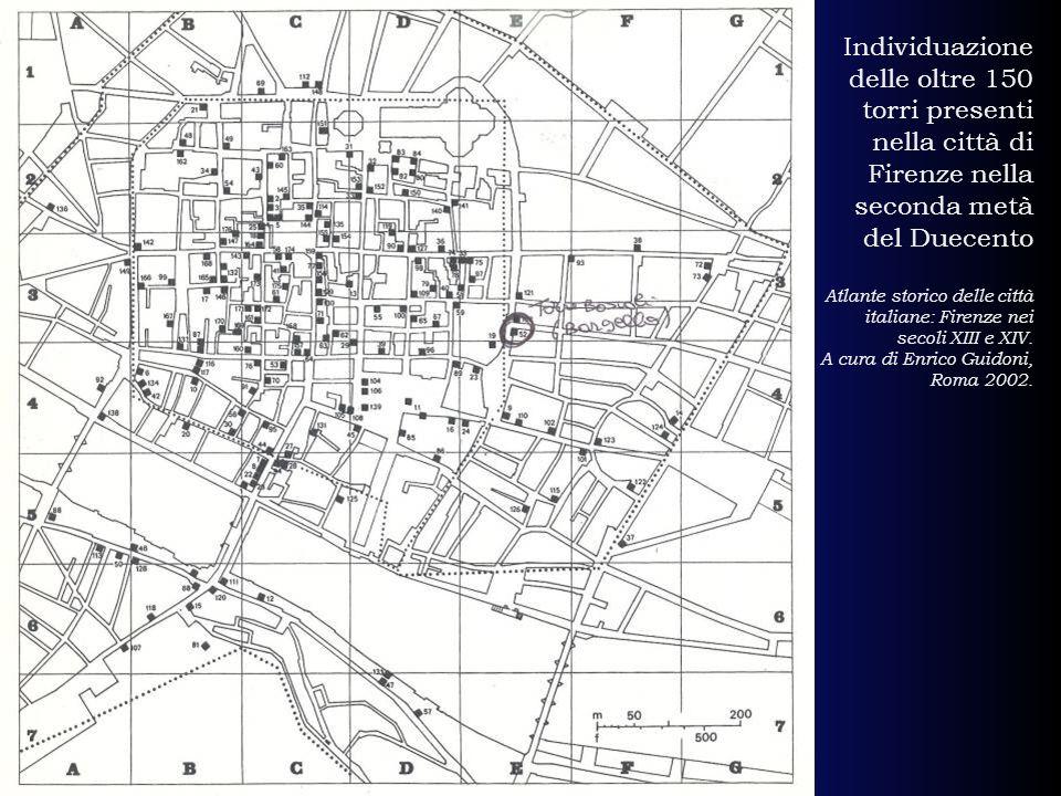 Individuazione delle oltre 150 torri presenti nella città di Firenze nella seconda metà del Duecento