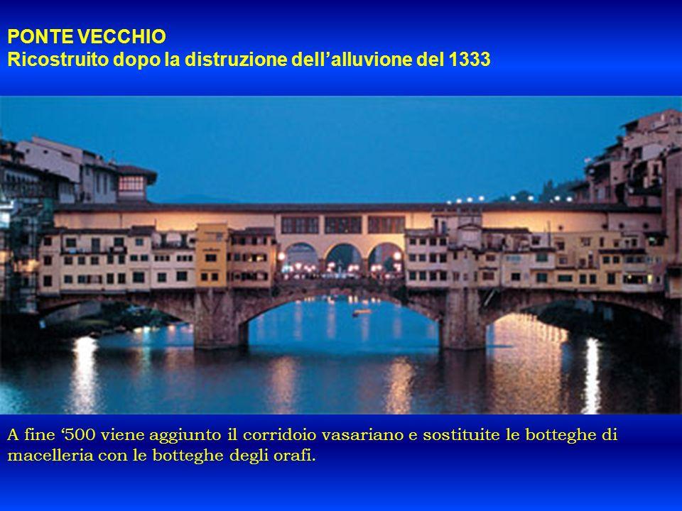 Ricostruito dopo la distruzione dell'alluvione del 1333
