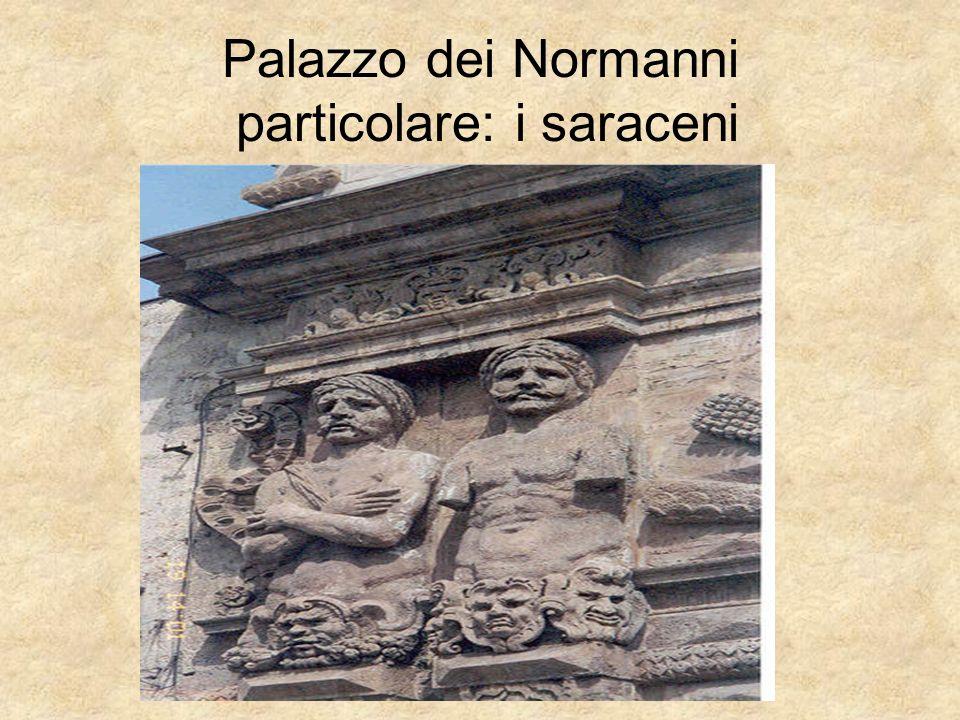 Palazzo dei Normanni particolare: i saraceni