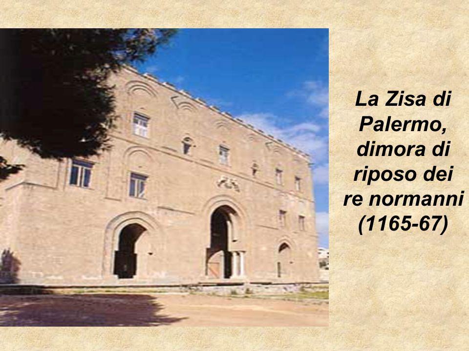 La Zisa di Palermo, dimora di riposo dei re normanni (1165-67)
