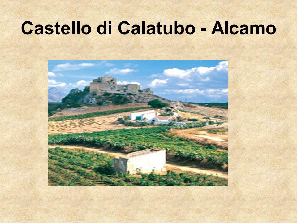 Castello di Calatubo - Alcamo
