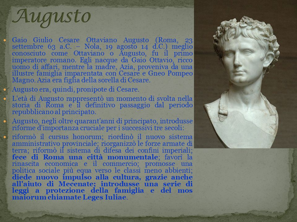 Gaio Giulio Cesare Ottaviano Augusto (Roma, 23 settembre 63 a. C