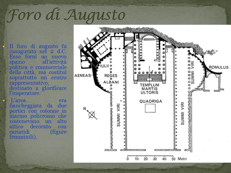 Il foro di augusto fu inaugurato nel 2 d. C