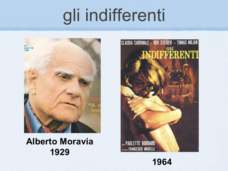 gli indifferenti Alberto Moravia 1929 1964