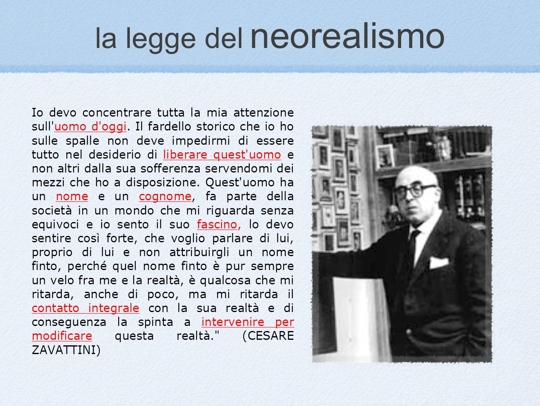 la legge del neorealismo