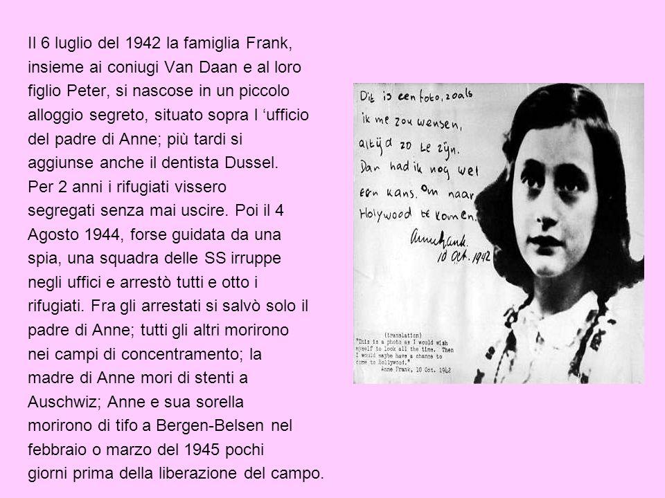 Il 6 luglio del 1942 la famiglia Frank,