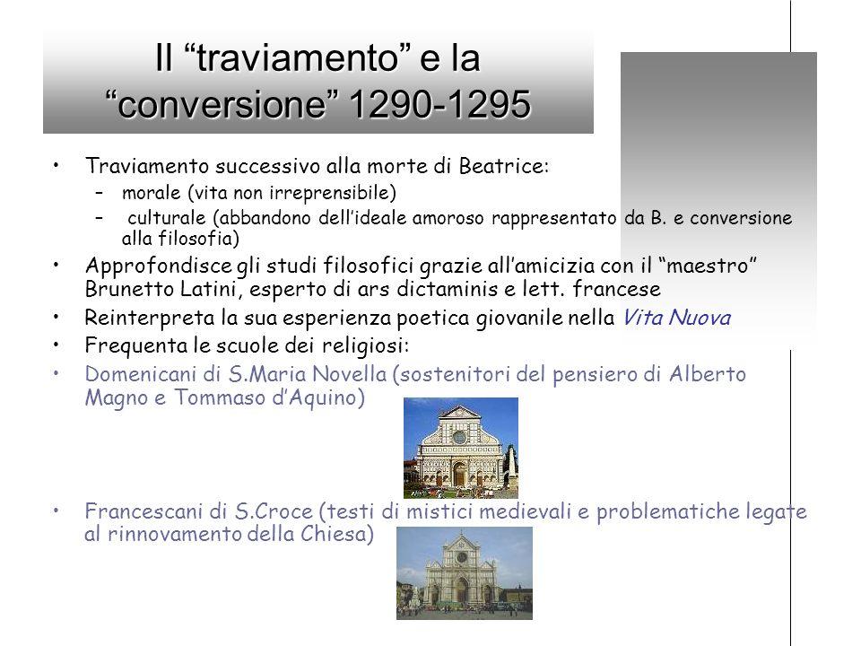 Il traviamento e la conversione 1290-1295