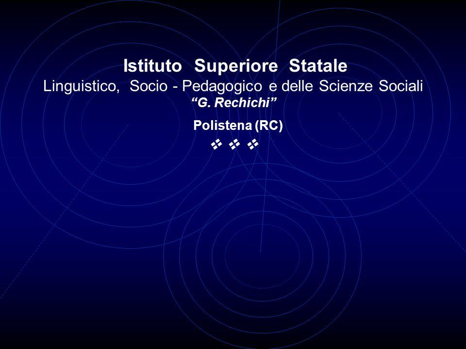 Istituto Superiore Statale Linguistico, Socio - Pedagogico e delle Scienze Sociali G.