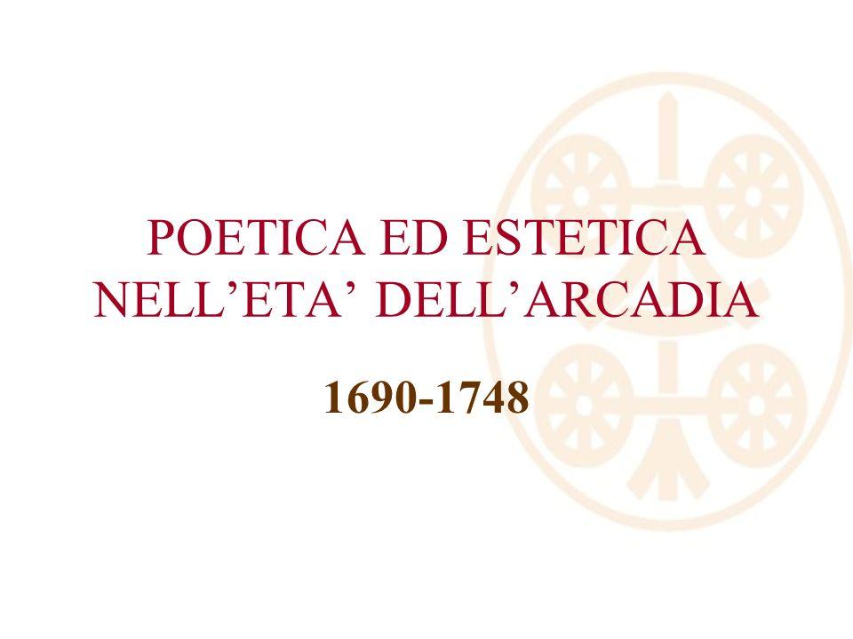 POETICA ED ESTETICA NELL'ETA' DELL'ARCADIA