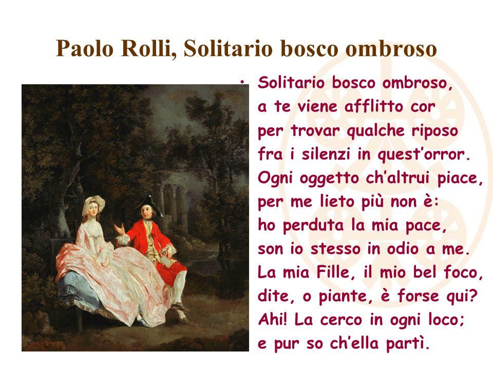 Paolo Rolli, Solitario bosco ombroso