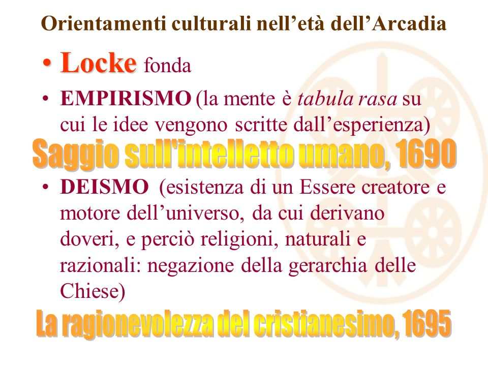 Orientamenti culturali nell'età dell'Arcadia