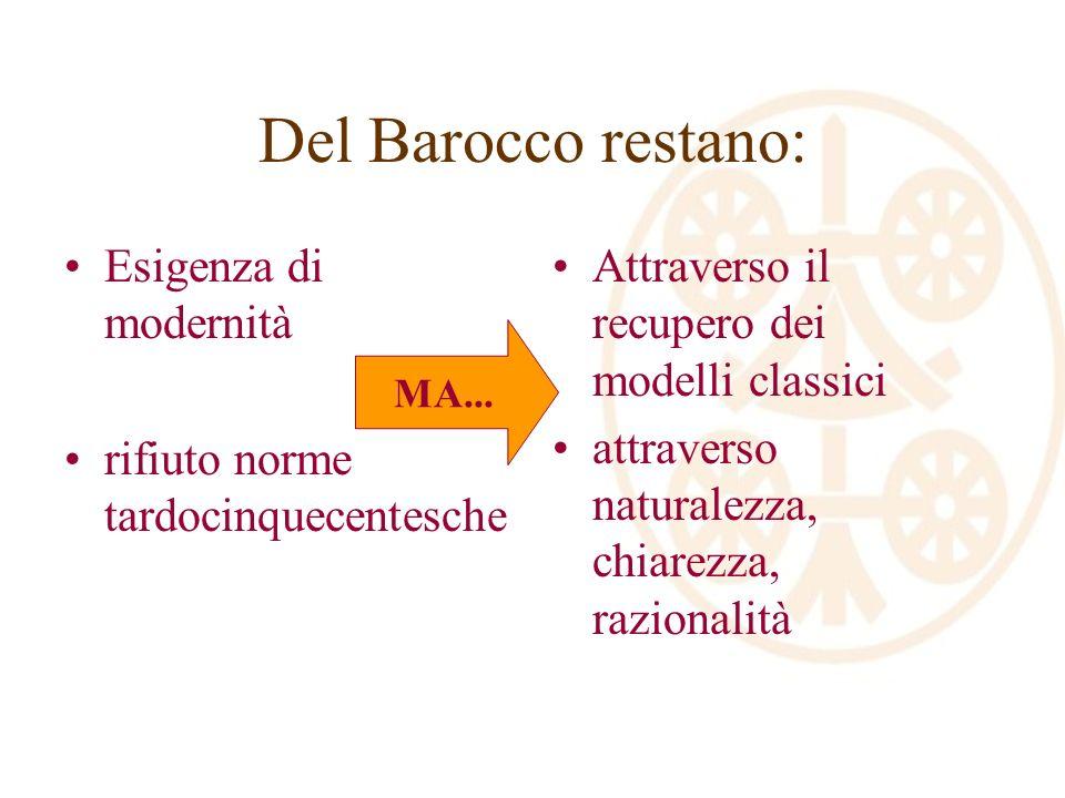 Del Barocco restano: Esigenza di modernità