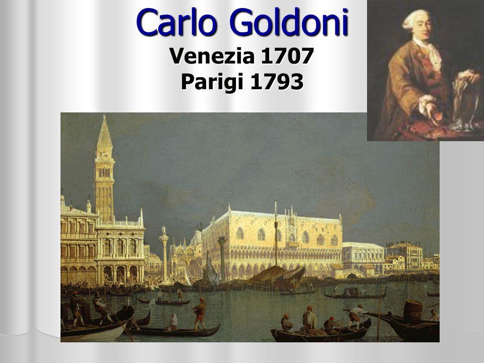 Carlo Goldoni Venezia 1707 Parigi 1793