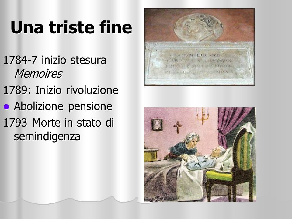 Una triste fine 1784-7 inizio stesura Memoires