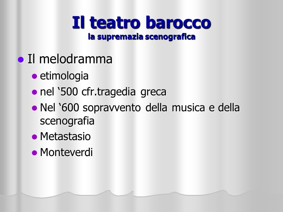 Il teatro barocco la supremazia scenografica