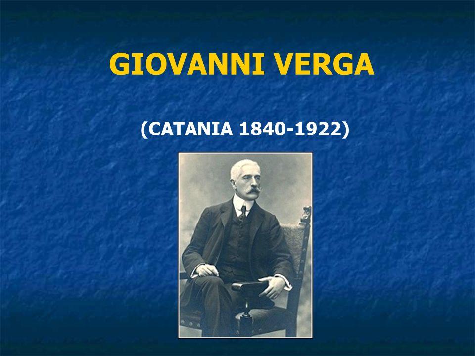 GIOVANNI VERGA (CATANIA 1840-1922)